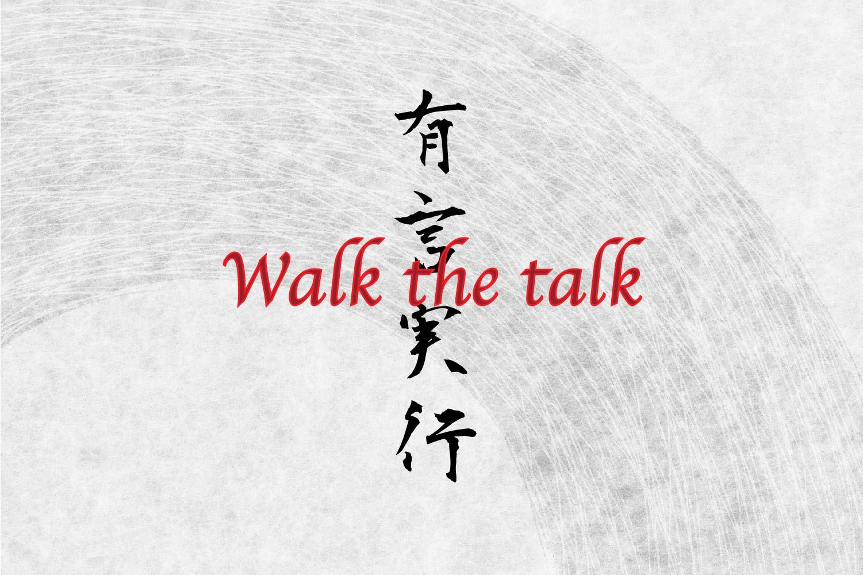 Japanese Kanji Tattoo idea, Walk the talk