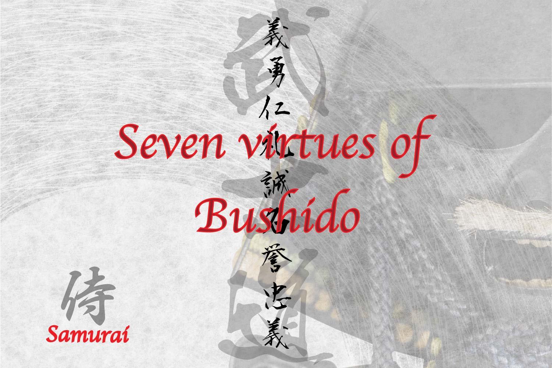 7 virtues of Bushido in Japanese Kanji symbol for tattoo