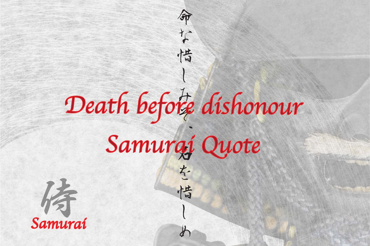 Death Before Dishonour In Japanese Fro Tattoo Samurai quote